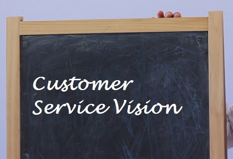 Developing a Customer Service Vision