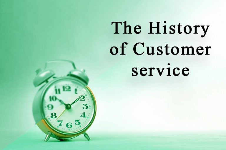 The History Of Customer Service