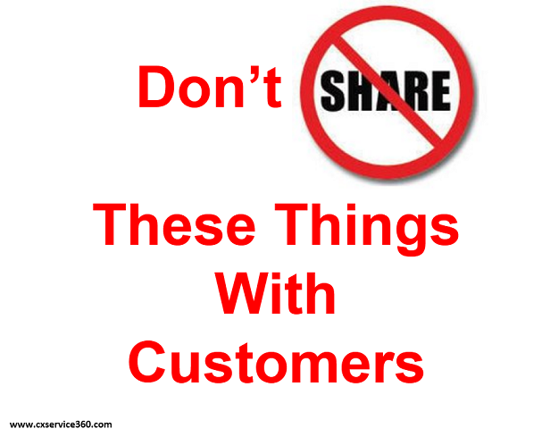 7 Things You Should Never, Ever Share With Your Customers