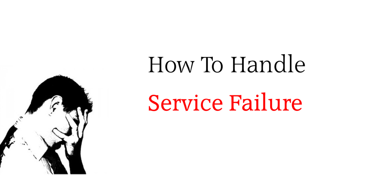 How To Handle Service Failure