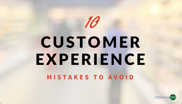 Customer Experience Mistake
