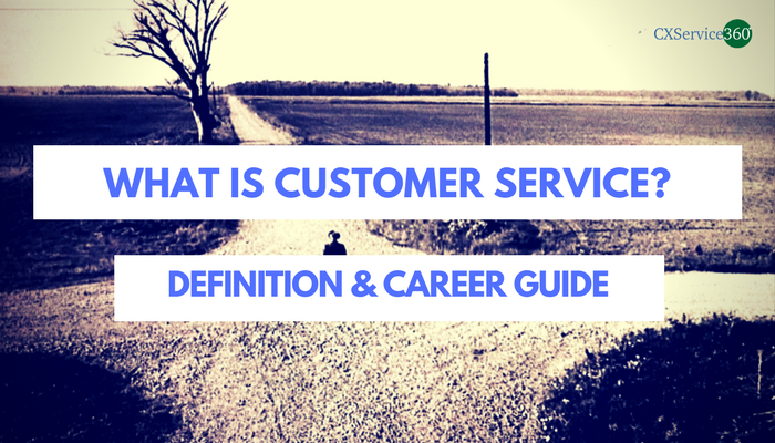 What Is Customer Service? Definition and Career Guide