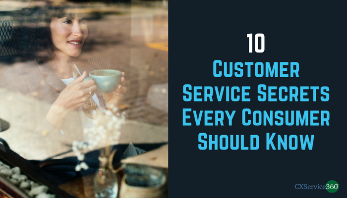 10 Customer Service Secrets Every Consumer Should Know