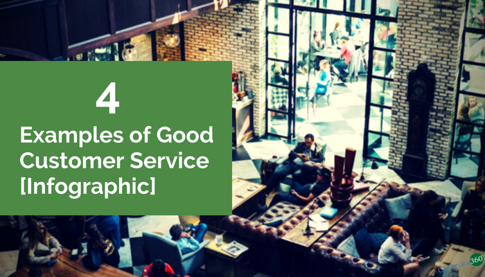 4 examples of good customer service infographic